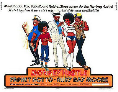 THE MONKEY HUSTLE original 22x28 movie poster RUDY RAY MOORE/ROSALIND CASH
