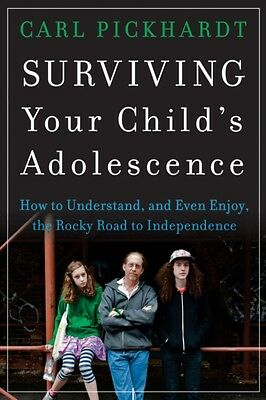 Surviving Your Child's Adolescence: How to Understand, and Even E...