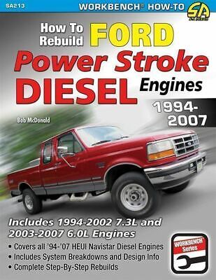 How to Rebuild Ford 6.0 & 7.3 Powerstroke Diesel Engine 1994 to 2007 MANUAL BOOK