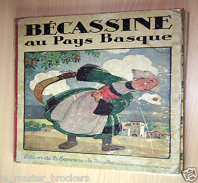 BECASSINE Au Pays Basque EO 1925 Edition de la semaine de Suzette 1925 PARIS