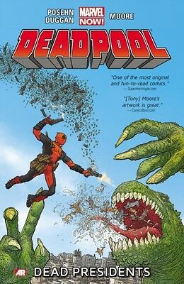 Deadpool - Volume 1: Dead Presidents (Marvel Now) (Paperback), Po. 9780785166801