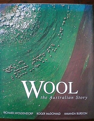 WOOL, THE AUSTRALIAN STORY by R WOLDENDORP  Agriculture History large h/c d/j