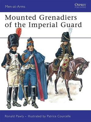 Osprey Men at arms 456: Mounted Grenadiers of the Imperial Guard / NEU