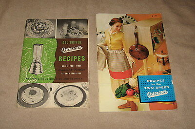 2 Vintage Osterizer Owners Manual & Recipe Books-1949 & 1961-Great Collectibles