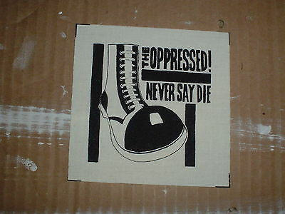 The Oppressed 'never Say Die' Cloth Patch Last Resort 4Skins S.h.a.r.p. Oi! Punk