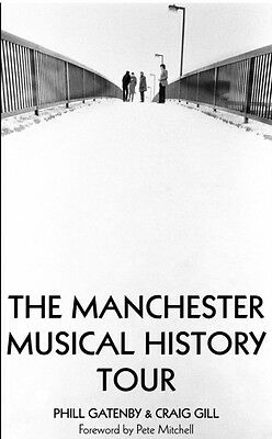 Manchester Musical History Tour (Paperback), Gatenby, Phill, 9781901746716