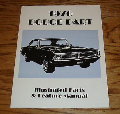 1970 Dodge Dart Illustrated Facts & Feature Manual 70