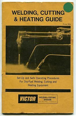 "1974 Vintage ""VICTOR"" Publication: ""Welding, Cutting & Heating Guide"""