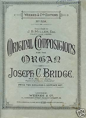 Organ Music Six Pieces By Dr Joseph C Bridge Of Chester