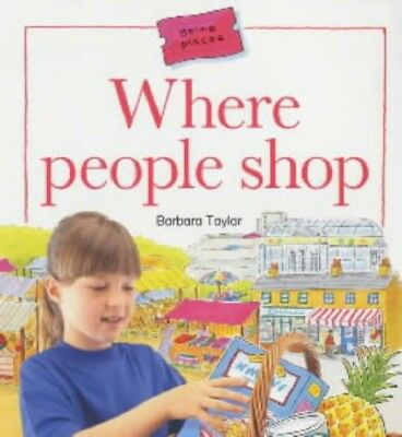 Where People Shop (Going Places) (Paperback), Taylor, Barbara, Co...