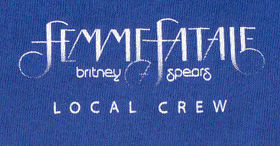 "BRITNEY SPEARS --- 2011 Blue ""Femme Fatale"" Local Crew Shirt"
