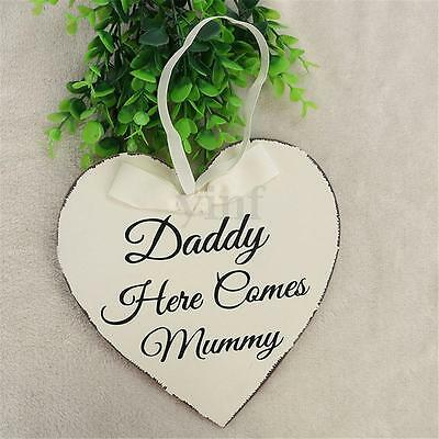 Heart Shaped Daddy Here Comes Mummy Hanging Plaque Wedding Sign Board Decor