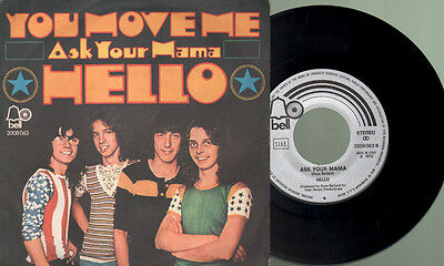 Hello - You move me/Ask your mama
