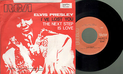 Presley Elvis - I've lost you/The next step is love