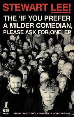 Stewart Lee! The 'If You Prefer a Milder Comedian Please Ask For One' EP (Paper.