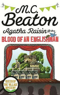 Agatha Raisin and the Blood of an Englishman, Beaton, M.C., New condition, Book