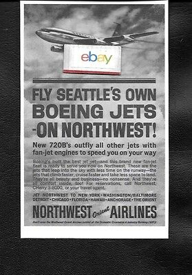 Northwest Orient Airlines 1962 Fly Seattle's Own Boeing 720B Jets Ad