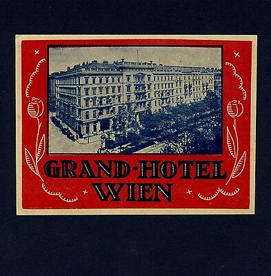 Grand Hotel WIEN Vienna Austria * Old Luggage Label Kofferaufkleber