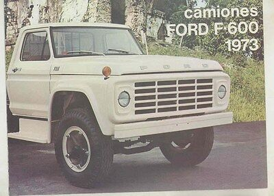1973 Ford F600 Truck Brochure Mexico Spanish ww2674