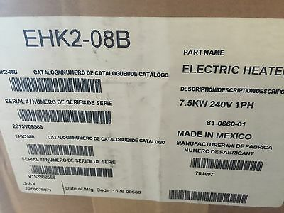CARRIER PAYNE  GRANDAIRE  7.5 Kw Electric AIR HANDLER  Heat Kit  EHK2-08B  NEW !