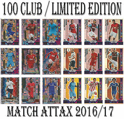 Match Attax 2017 2016/17 LIMITED EDITION / 100 CLUB / LEGEND Cards