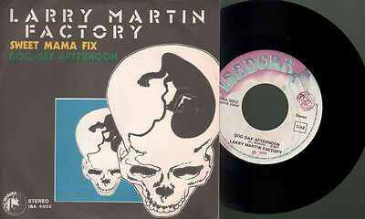 Factory Larry Martin - Sweet mama fix/Dog day afternoon