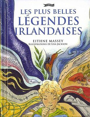 Les Plus Belles Legendes Irlandaises by Eithne Massey 9781847173577