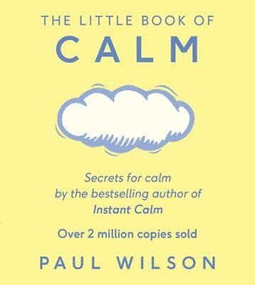 The Little Book of Calm by Paul Wilson 9780241257449 (Paperback, 2016)