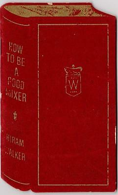 1940s Hiram Walker Flocked Booklet How To Be A Good Mixer Canadian Club Whisky