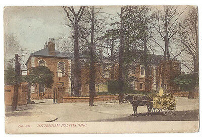 TOTTENHAM Polytechnic, Old Postcard by Smith of Stroud Green Rd, Posted 1904
