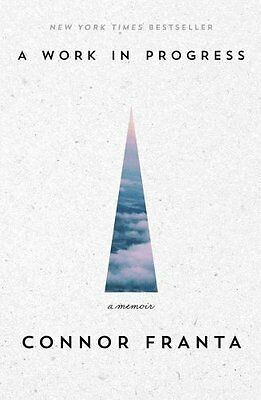 A Work in Progress by Connor Franta 9781476791616 (Paperback, 2015)