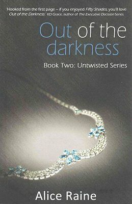 Out of the Darkness by Alice Raine 9781783753932 (Paperback, 2015)