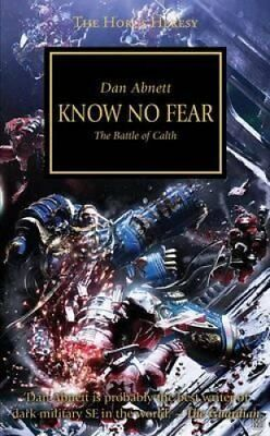 Know No Fear The Battle of Calth by Dan Abnett 9781849701341 (Paperback, 2012)