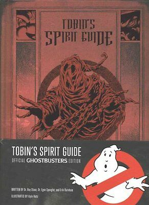 Tobin's Spirit Guide Official Ghostbusters Edition by Erik Burnham 9781785654084