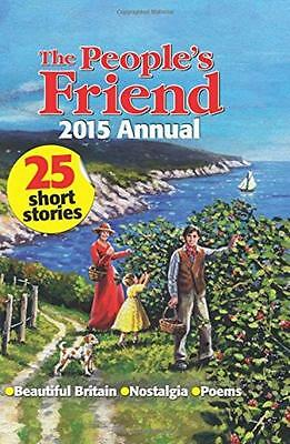 The People's Friend Annual 2015 - D C Thomson - Good - Hardcover
