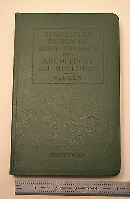 #JB48 SIMPLIFIED DEISGN OF ROOF TRUSSES FOR ARCHITECTS 1953 Book by Harry Parker