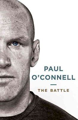 The Battle by Paul O'Connell 9781844882236 (Hardback, 2016)
