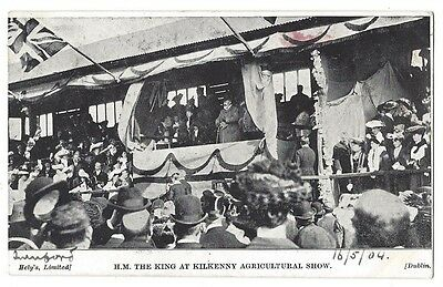 KILKENNY Visit of King Edward VII to Agricultural Show, Postcard Posted 1904