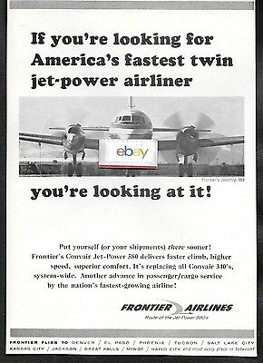 Frontier Airlines 1965 Convair 580 Americas Fastest Twin Jet Powered Airliner Ad