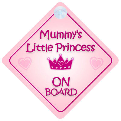 Mummy Little Princess On Board Car Sign New Baby/Child Gift/Present