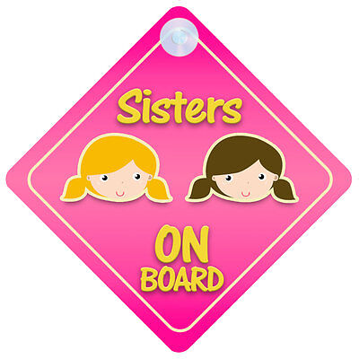 Sisters On Board Car Sign New Baby/Child Gift/Present