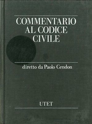 Commentario al Codice Civile. Vol. 7. - [UTET]