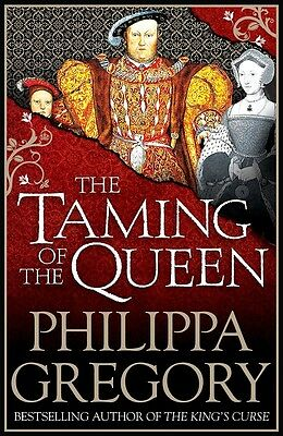 The Taming of the Queen, Gregory, Philippa, Very Good condition, Book