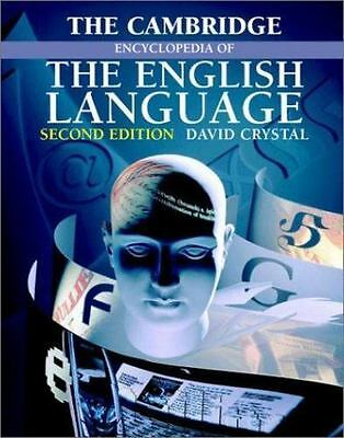 The Cambridge Encyclopedia of the English Language by David Crystal (2003,...