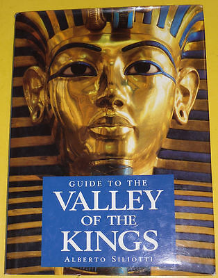 Guide To The Valley of the Kings 1997 Alberto Siliotti Great Pictures Nice See!