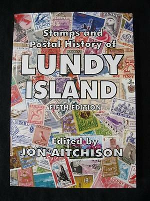 STAMPS AND POSTAL HISTORY OF LUNDY ISLAND by JON AITCHISON