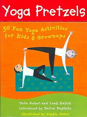 Yoga Pretzels 50 Fun Yoga Activities for Kids and Grownups 9781905236046