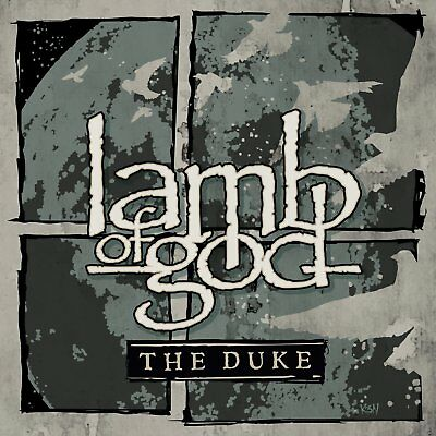 Lamb Of God - The Duke (NEW CD)
