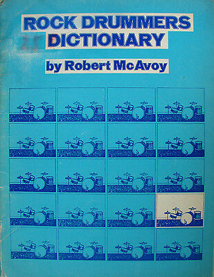 Rock Drummers Dictionary Par Robert Mc Avoy