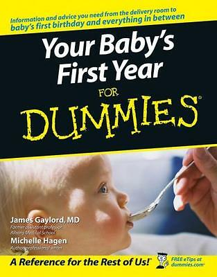 Your Baby's First Year For Dummies (Paperback), Gaylord, James, H. 9780764584206